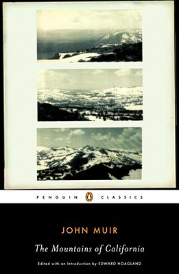 The Mountains of California By Muir, John/ Hoagland, Edward (INT)