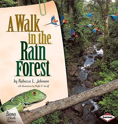A Walk in the Rain Forest By Johnson, Rebecca L./ Saroff, Phyllis V. (ILT)